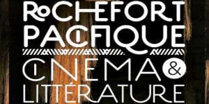 Littérature et cinéma d'Océanie à Rochefort