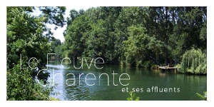 Fleuve Charente : 19 millions pour réduire sa pollution